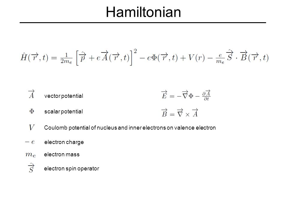 Hamiltonian vector potential scalar potential electron charge electron mass electron spin operator Coulomb potential of nucleus and inner electrons on valence electron