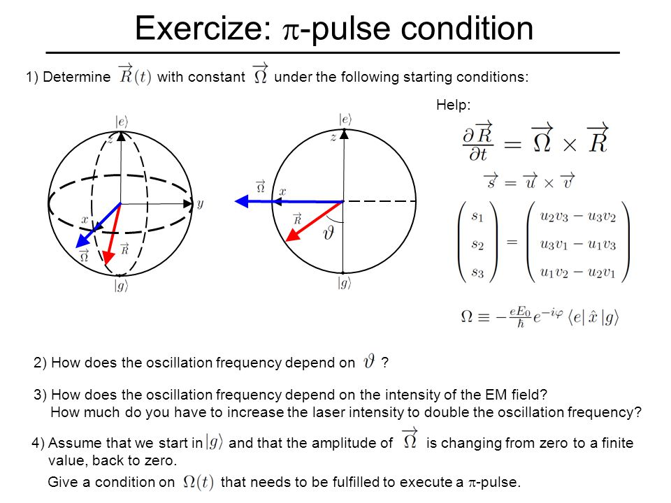 Exercize:  -pulse condition 1) Determine with constant under the following starting conditions: Help: 2) How does the oscillation frequency depend on .