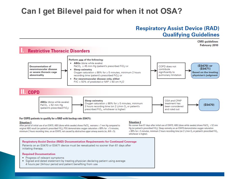 Can I get Bilevel paid for when it not OSA?