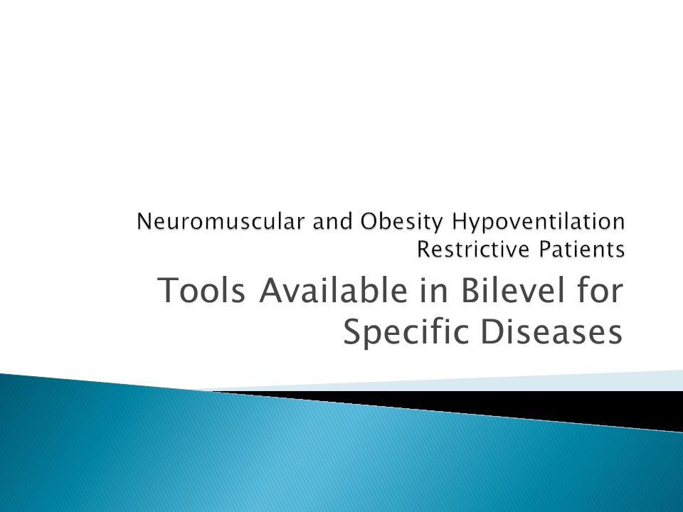 Tools Available in Bilevel for Specific Diseases