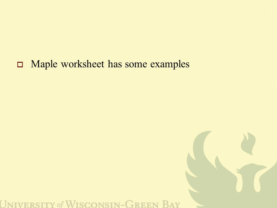  Maple worksheet has some examples