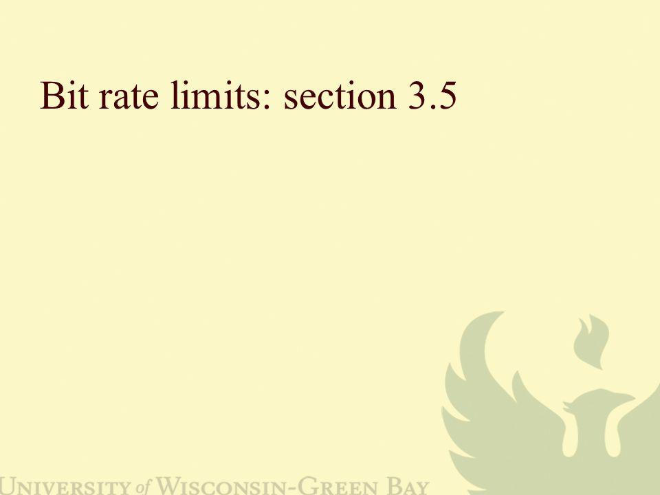 Bit rate limits: section 3.5