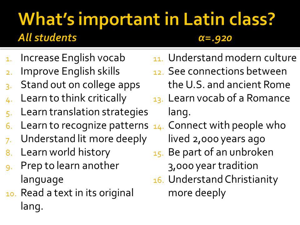 1. Increase English vocab 2. Improve English skills 3.