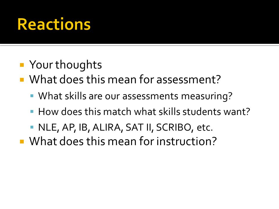 Your thoughts  What does this mean for assessment.