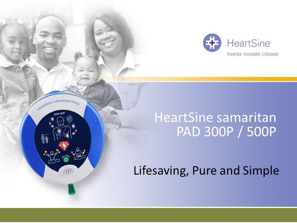 HeartSine samaritan PAD 300P / 500P Lifesaving, Pure and Simple