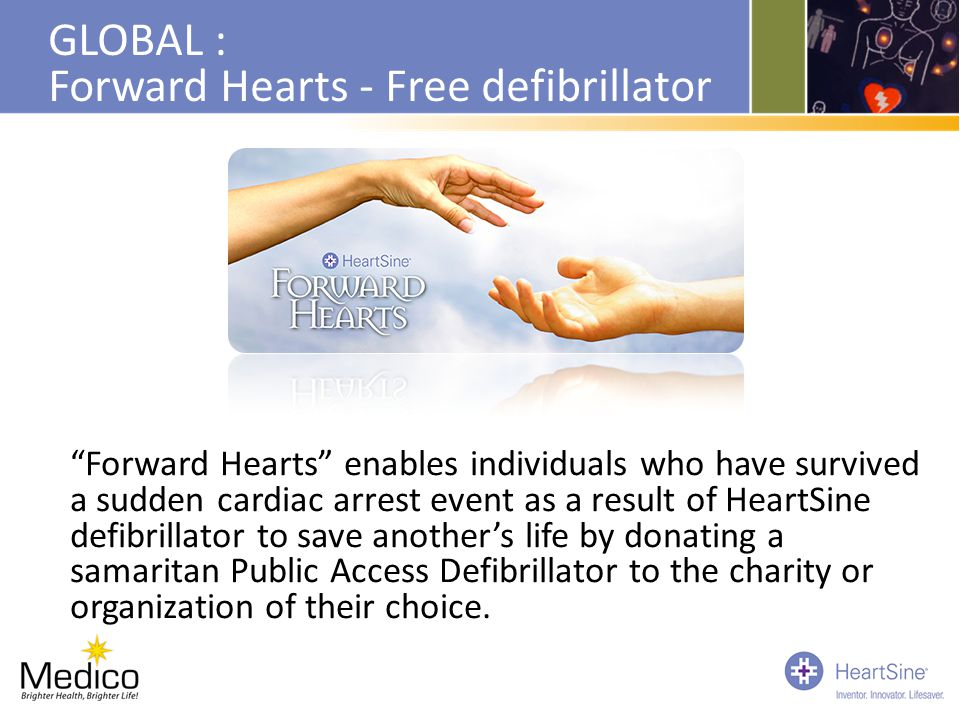 """GLOBAL : Forward Hearts - Free defibrillator """"Forward Hearts"""" enables individuals who have survived a sudden cardiac arrest event as a result of Heart"""