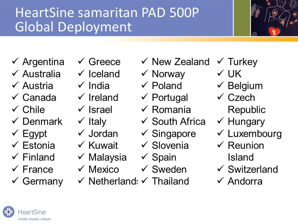 HeartSine samaritan PAD 500P Global Deployment Argentina Australia Austria Canada Chile Denmark Egypt Estonia Finland France Germany Greece Iceland In