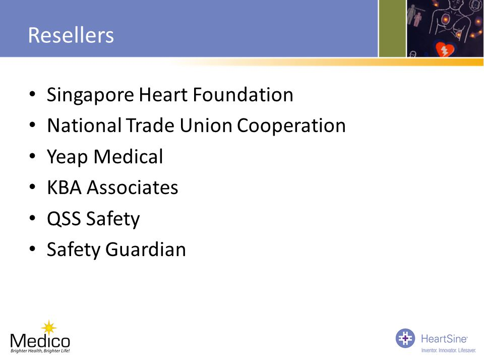 Resellers Singapore Heart Foundation National Trade Union Cooperation Yeap Medical KBA Associates QSS Safety Safety Guardian