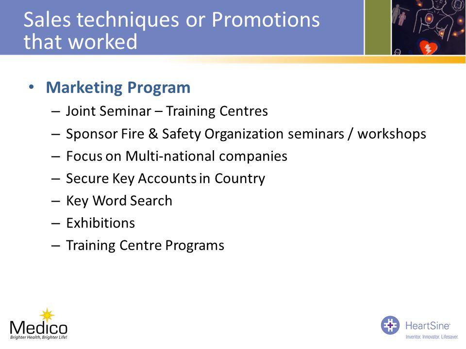 Marketing Program – Joint Seminar – Training Centres – Sponsor Fire & Safety Organization seminars / workshops – Focus on Multi-national companies – S