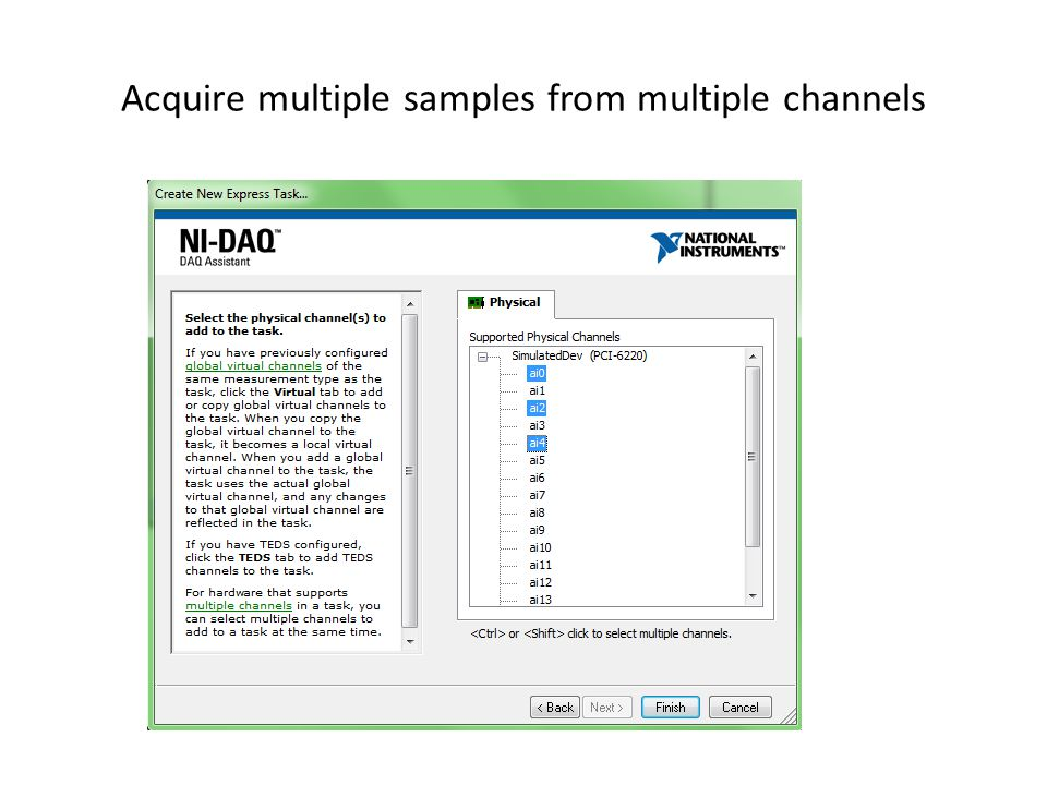 Acquire multiple samples from multiple channels