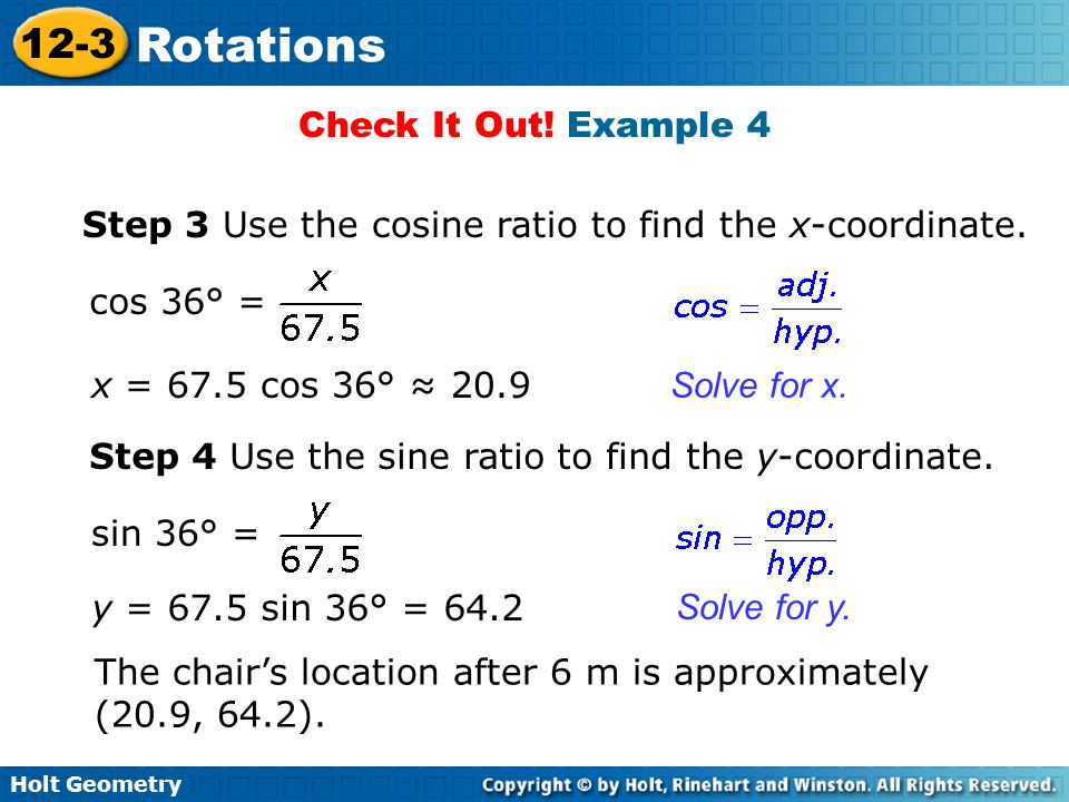 Holt Geometry 12-3 Rotations Check It Out.