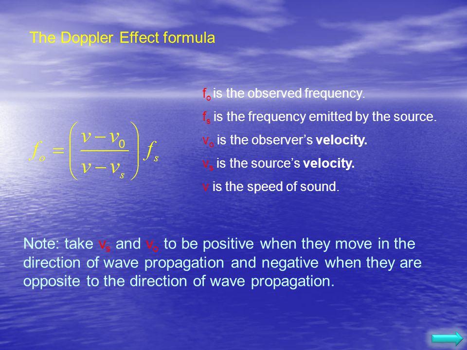 Doppler Effect Stationary source Moving source Supersonic source http://www.lon-capa.org/~mmp/applist/doppler/d.htm