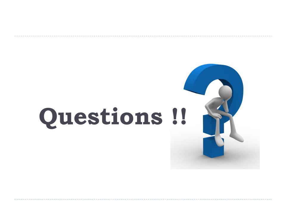 Questions !!