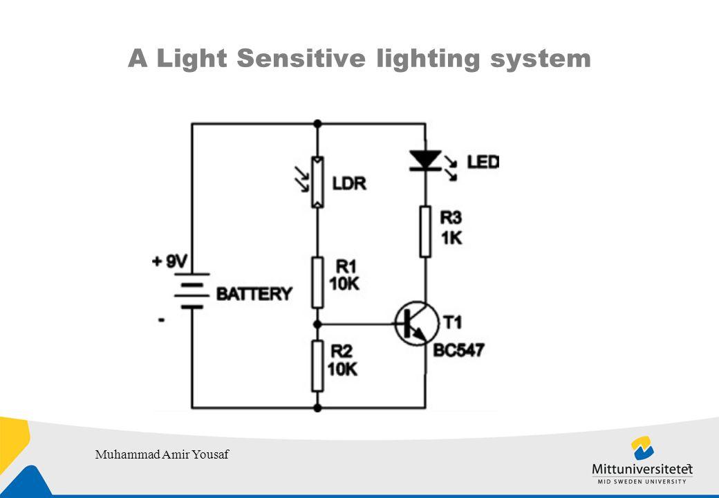 A Light Sensitive lighting system Muhammad Amir Yousaf 7