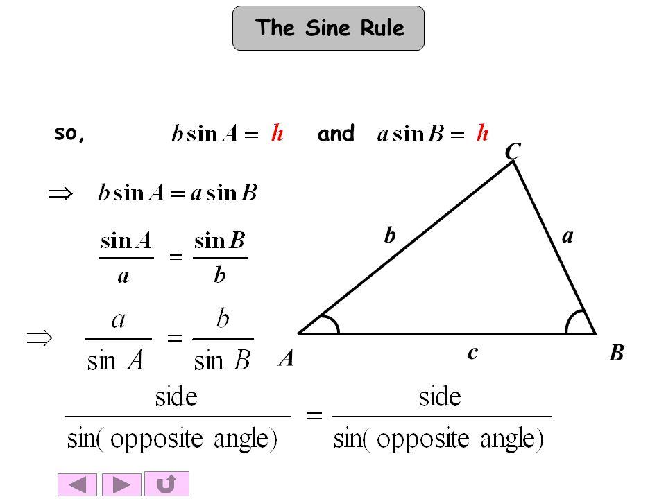 The Sine Rule A B C ba c so, and