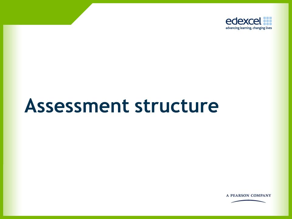 Assessment structure