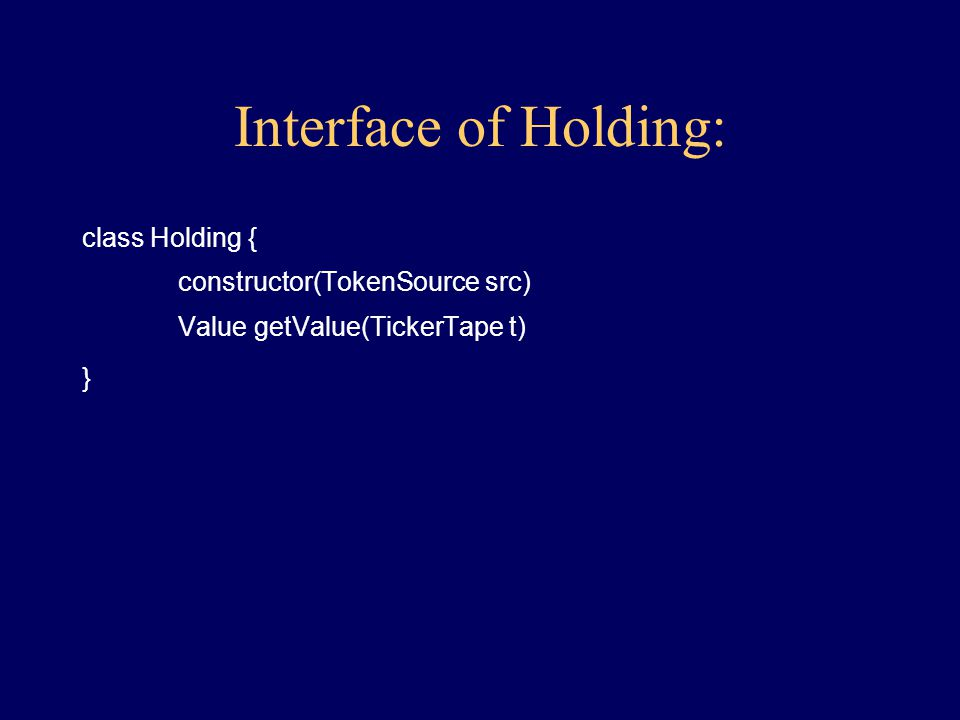 Behavior of Holding: create, given TokenSource get Value given TickerTape
