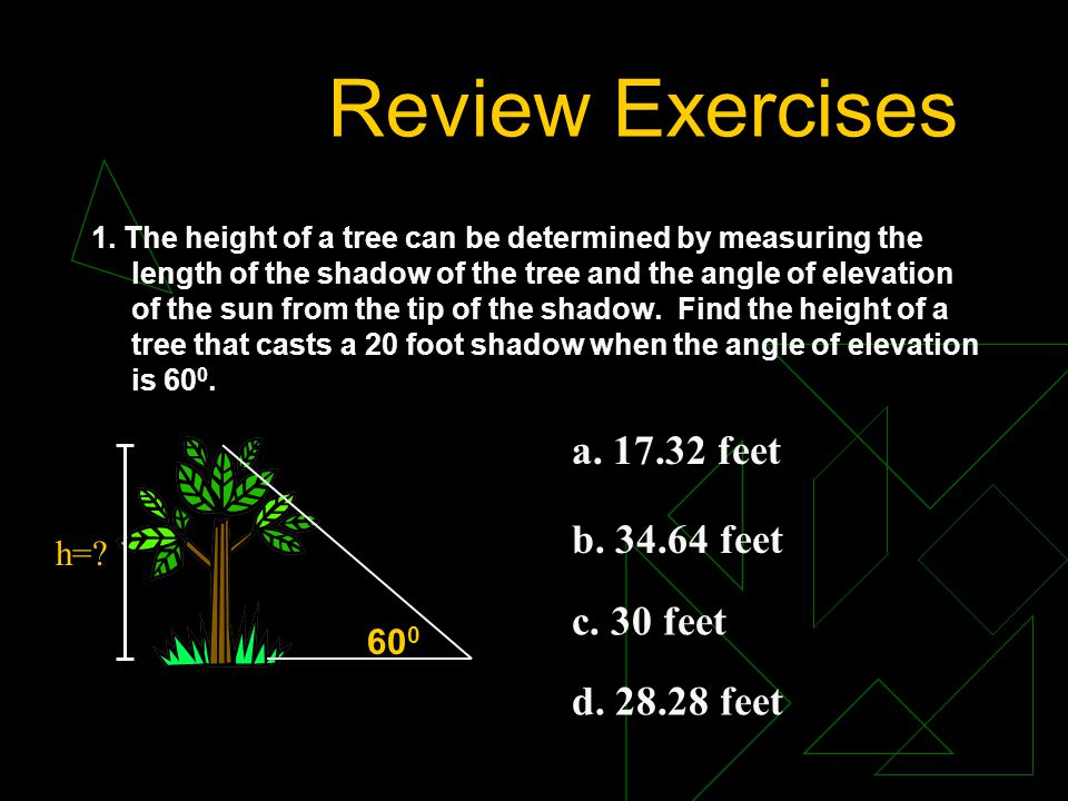 Review Exercises 6.A surveyor wishes to find the distance across the river.