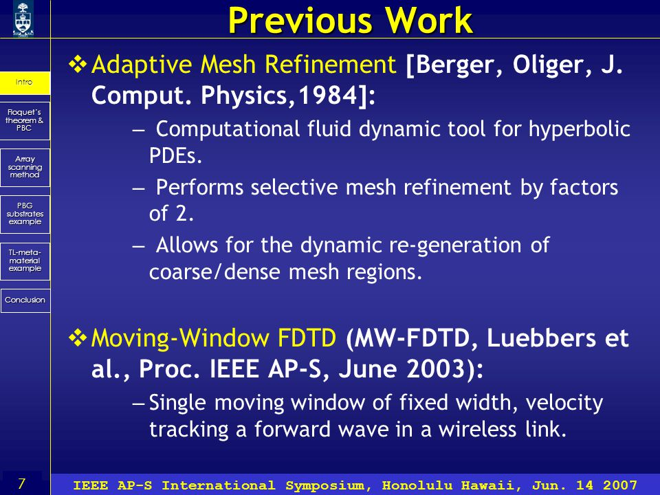 7 Floquet's theorem & PBC Array scanning method Conclusion Intro PBG substrates example TL-meta- material example IEEE AP-S International Symposium, Honolulu Hawaii, Jun.