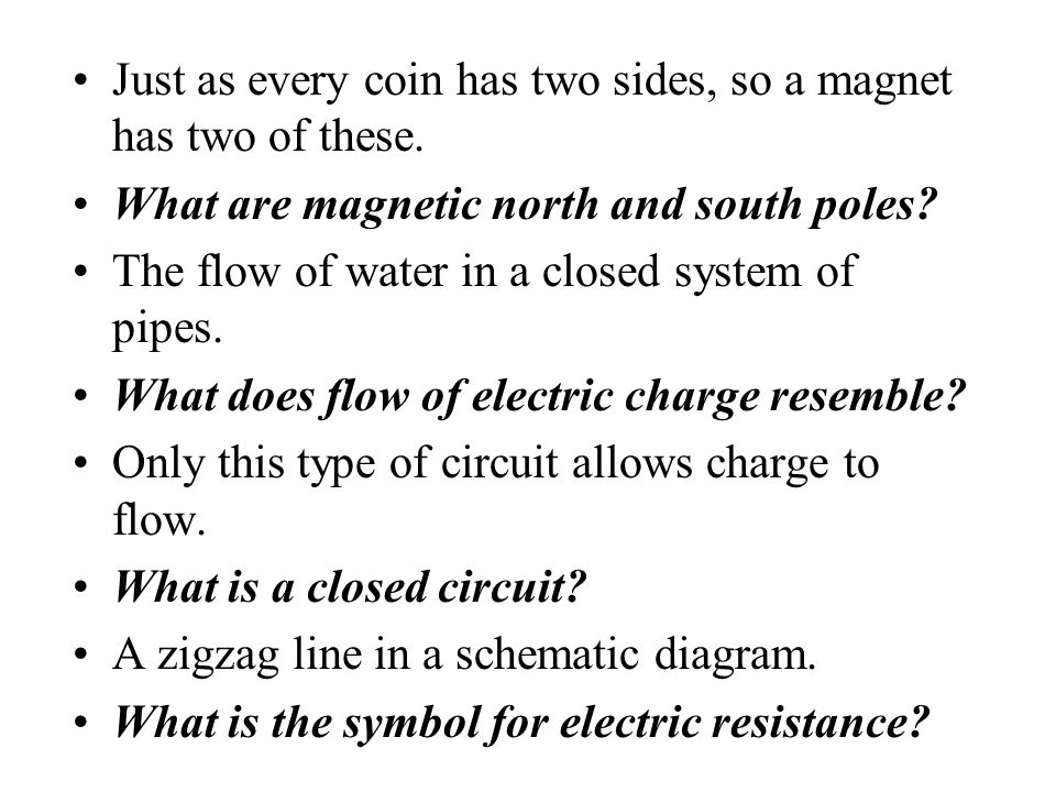 This device uses electromagnetic induction to convert mechanical energy to electric energy. What is a generator? In magnetism, these occur in pairs. W