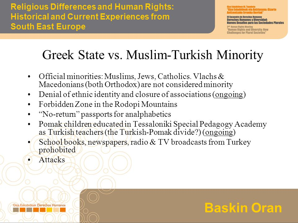 Los programas de desarrollo solidario Baskin Oran Religious Differences and Human Rights: Historical and Current Experiences from South East Europe Expulsion from Greek citizenship (Art.