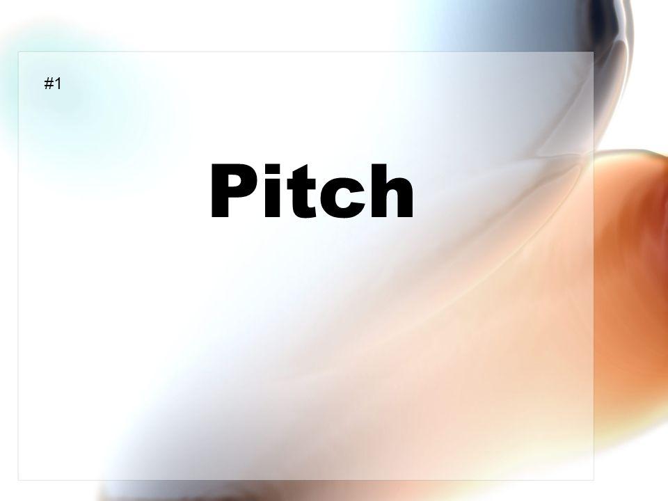 Pitch #1
