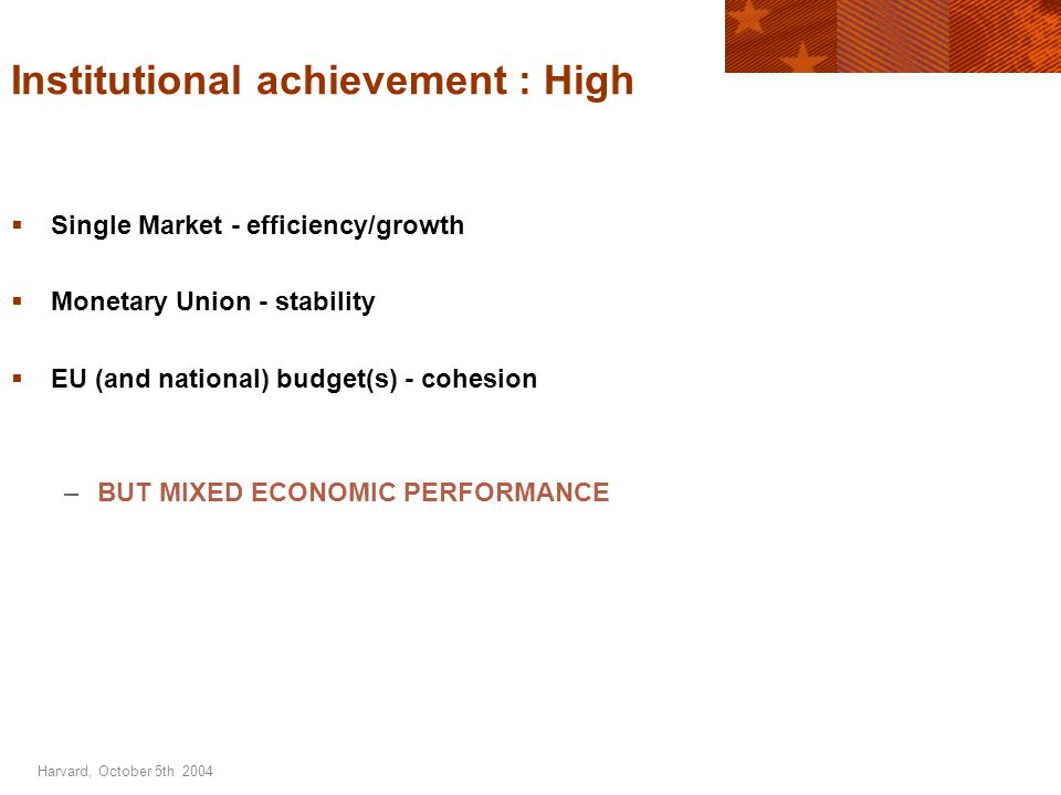 Harvard, October 5th 2004  EU enlargment  Demographic change  Technological change  Globalisation