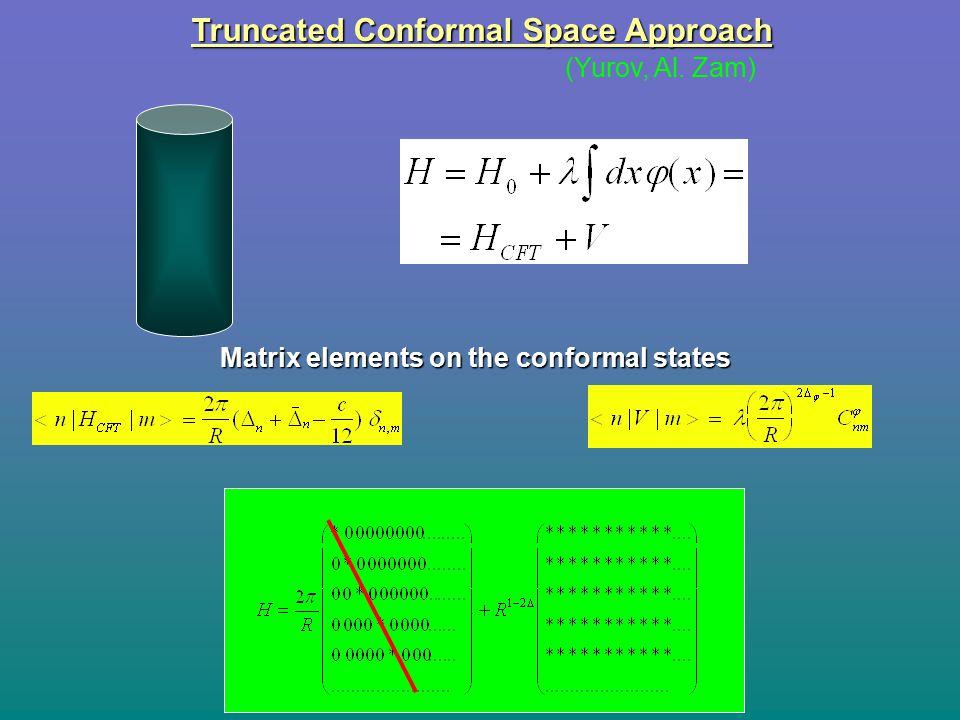 Truncated Conformal Space Approach (Yurov, Al. Zam) Matrix elements on the conformal states