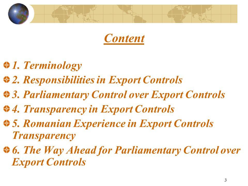 3 Content 1. Terminology 2. Responsibilities in Export Controls 3.