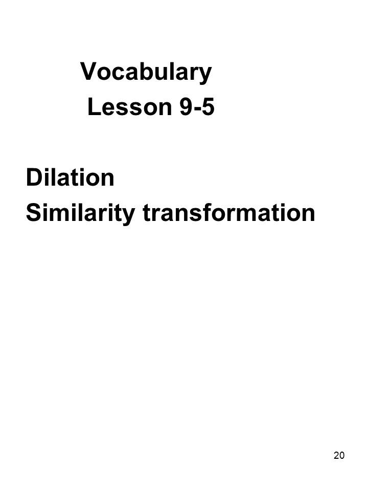 21 Vocabulary Lesson 9-6 Vector Magnitude Direction Standard position Component form Equal vectors Parallel vectors Resultant Scalar Scalar multiplication