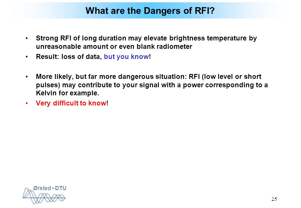 Ørsted DTU 25 What are the Dangers of RFI.