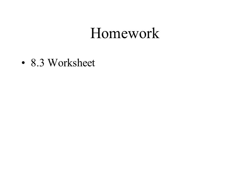 Homework 8.3 Worksheet