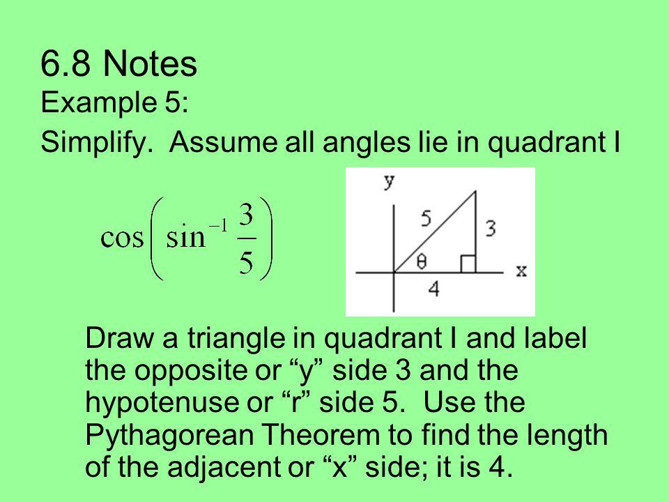 6.8 Notes Example 5: Simplify.