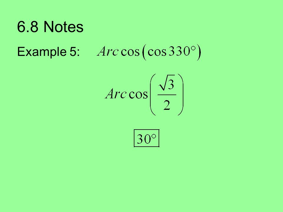 6.8 Notes Example 5: