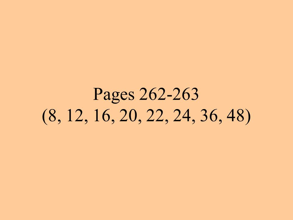 Pages 262-263 (8, 12, 16, 20, 22, 24, 36, 48)
