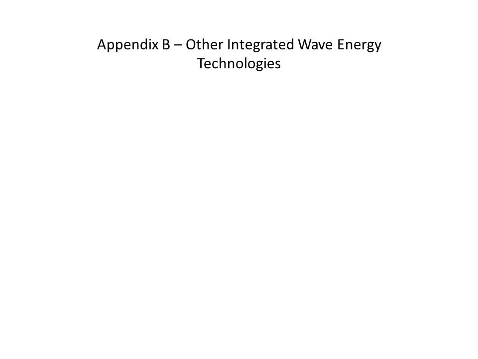 Appendix B – Other Integrated Wave Energy Technologies