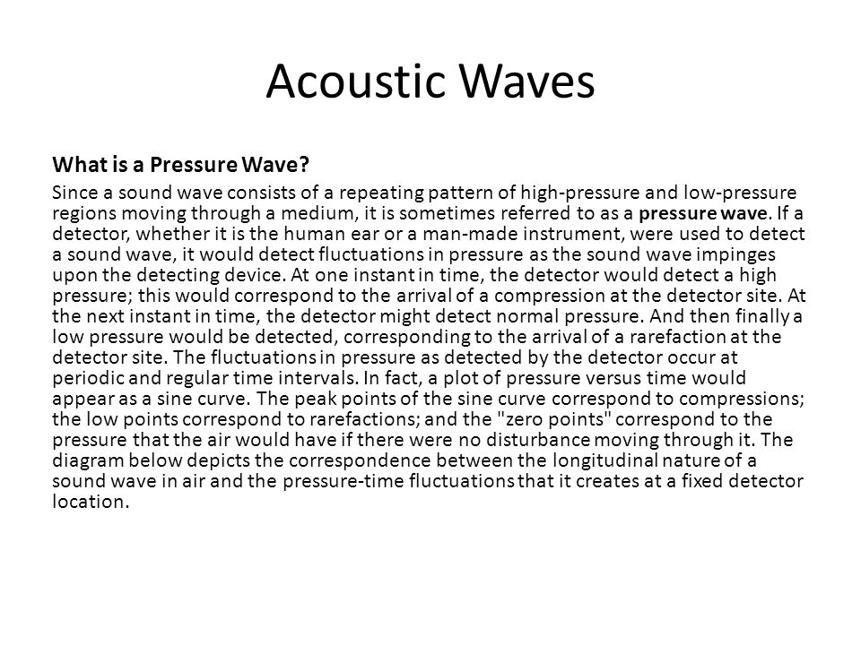 What is a Pressure Wave.