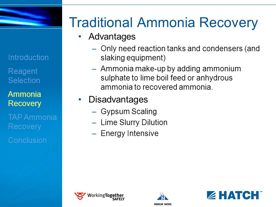 11 Traditional Ammonia Recovery Advantages –Only need reaction tanks and condensers (and slaking equipment) –Ammonia make-up by adding ammonium sulpha