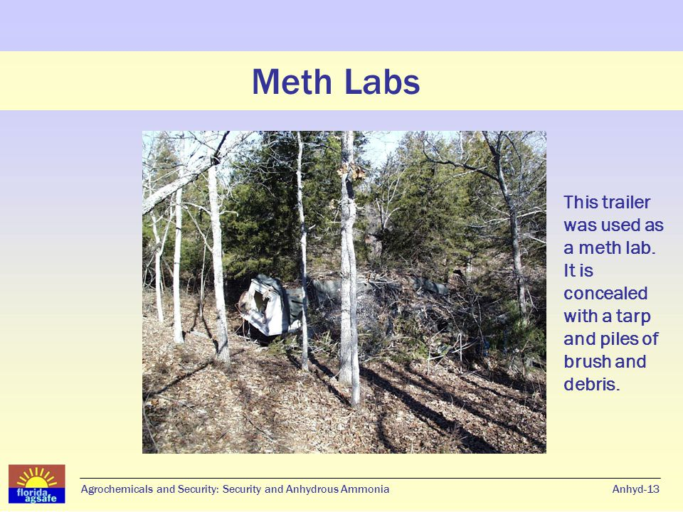 Meth Labs Anhyd-14Agrochemicals and Security: Security and Anhydrous Ammonia Meth Labs Small-scale meth lab.