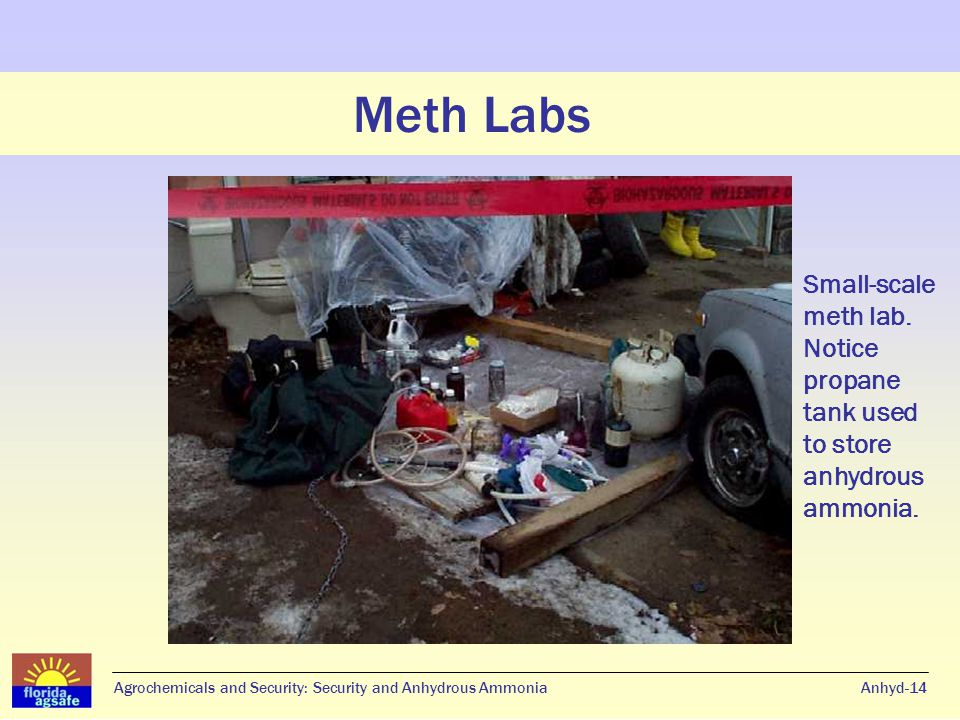Meth Labs Anhyd-15Agrochemicals and Security: Security and Anhydrous Ammonia Meth Labs An entire portable meth lab fits in this storage tub.