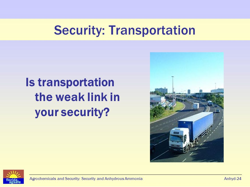Security: Transportation Is transportation the weak link in your security.