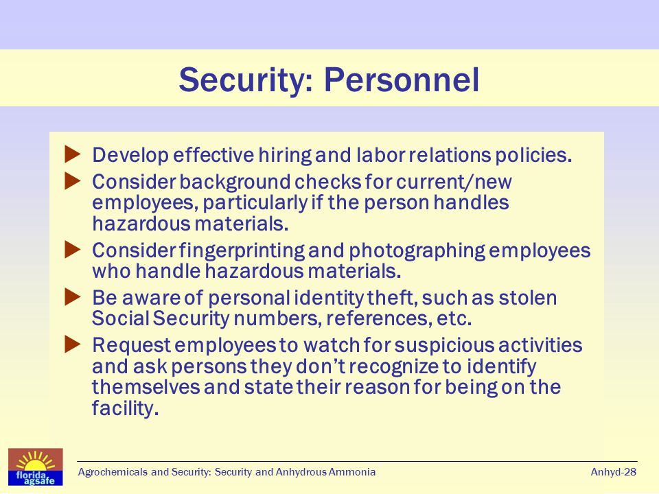 Security: Personnel  Develop effective hiring and labor relations policies.