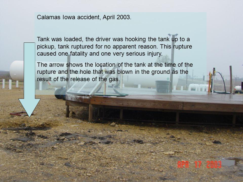 U.S. Department of Transportation Pipeline and Hazardous Materials Safety Administration OHME Central RegionPHH-43.8 - 9 - Calamas Iowa accident, Apri
