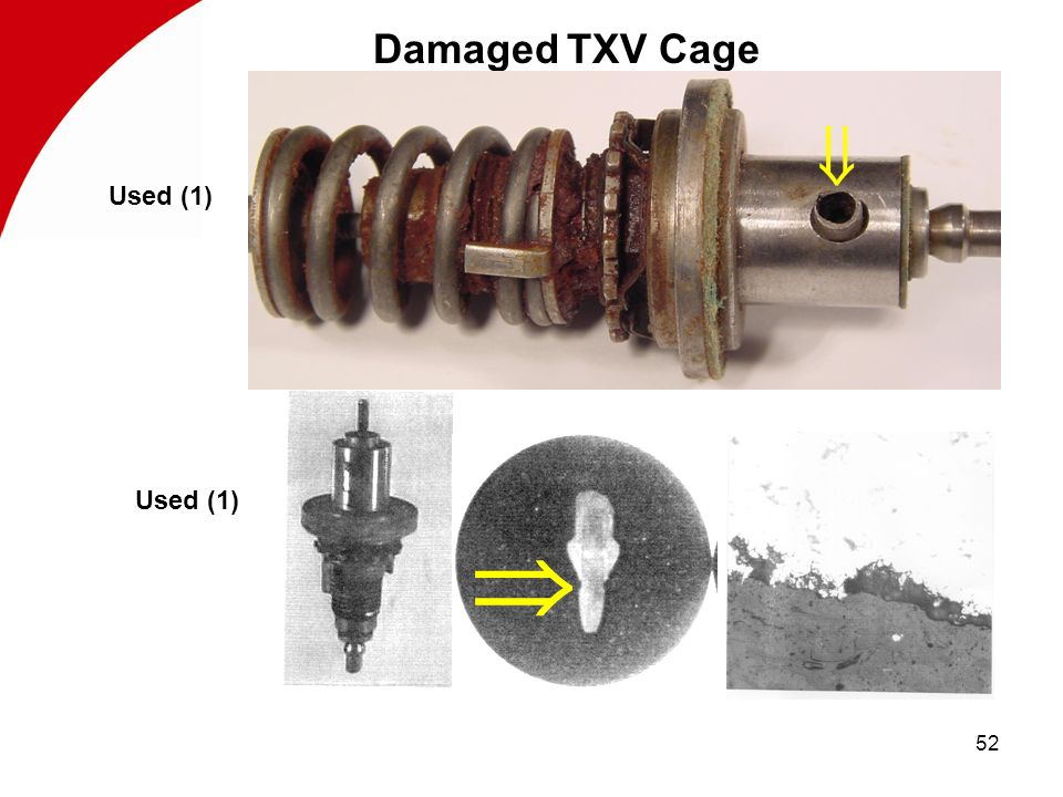52 Damaged TXV Cage Assembly Used (1)  