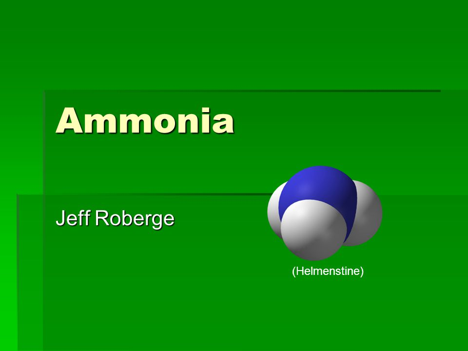 Ammonia Jeff Roberge (Helmenstine)