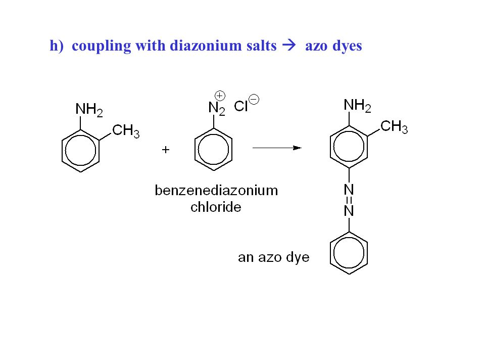 h) coupling with diazonium salts  azo dyes