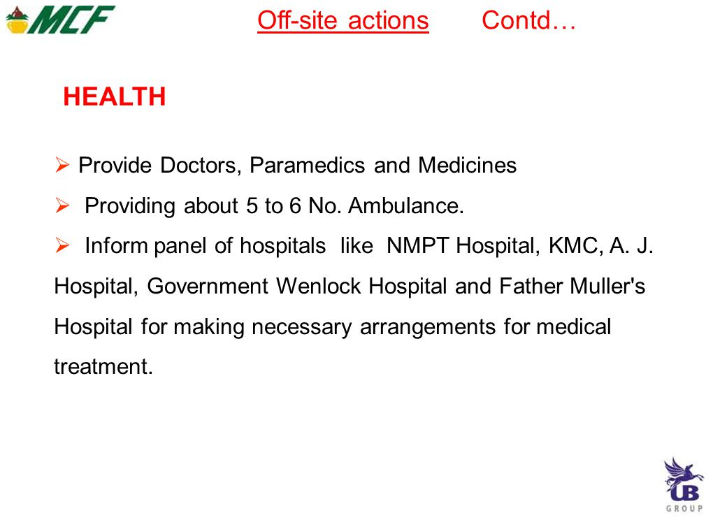  Provide Doctors, Paramedics and Medicines  Providing about 5 to 6 No.