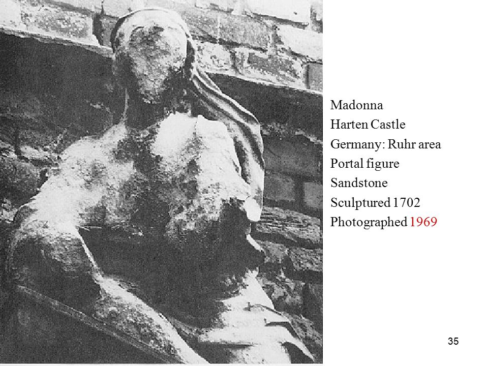 35 Madonna Harten Castle Germany: Ruhr area Portal figure Sandstone Sculptured 1702 Photographed 1969