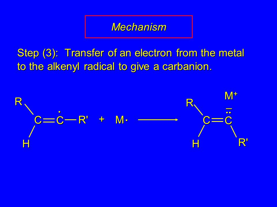 Step (3): Transfer of an electron from the metal to the alkenyl radical to give a carbanion.