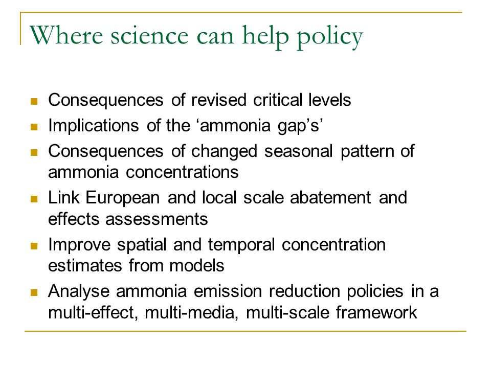 Discussion/Recommendations (modelers) Explore possibility of considering local biodiversity action plans in larger scale modelling Careful evaluation of representativeness of EMEP model results for ammonia concentration IAMs need either link or include approach for pollution swapping Incorporate finer temporal resolution (where needed and feasible) in IAMs – example: 'seasonal measures' What to do with the gap's'.